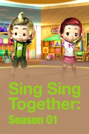 Sing Sing Together : Season 01