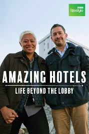 Amazing Hotels: Life Beyond the Lobby S1