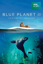 Blue Planet II: Oceans of Wonder
