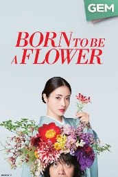 Born to be a Flower