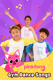 Pinkfong Gym Dance Songs