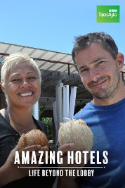 Amazing Hotels: Life Beyond the Lobby S2
