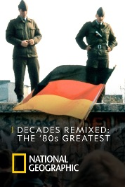 Decades Remixed: The '80s Greatest
