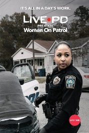 Live PD Presents: Women on Patrol S2