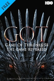 Game Of Thrones S8 - The Game Revealed