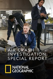 Air Crash Investigation: Special Report