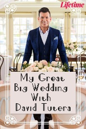My Great Big Wedding With David Tutera