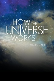 How The Universe Works S6