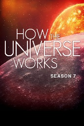 How The Universe Works S7