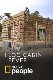Log Cabin Fever S1