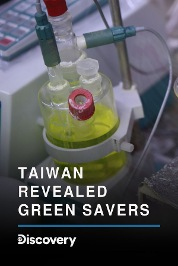 Taiwan Revealed: Green Savers