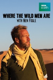 Where the Wild Men Are with Ben Fogle S7