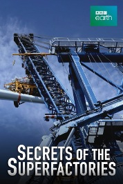 Secrets of the Superfactories S1
