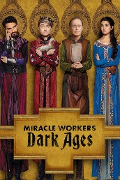Miracle Workers: Dark Ages S2