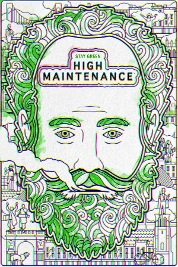High Maintenance (Full Ver) S4