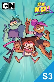 Ok K.O.! Let's Be Heroes S3