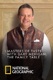 Masters of Taste with Gary Mehigan: The Family Table