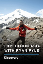 Expedition Asia With Ryan Pyle