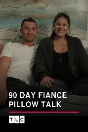90 Day Fiance Pillow Talk S7