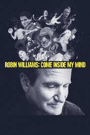 Robin Williams: Come Inside My Mind (Full Ver)