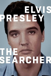 Elvis Presley: The Searcher Part 1 (Full Ver)