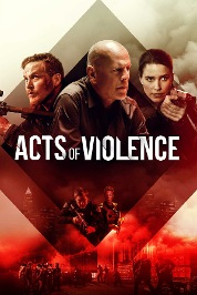 Acts Of Violence (2018) (Full Ver)