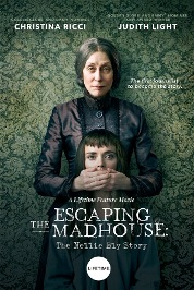Escaping The Madhouse: Nellie Bly Story