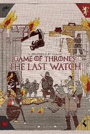 Game Of Thrones: The Last Watch (Full Ver)