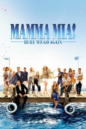 Mamma Mia! Here We Go Again (Full Ver)
