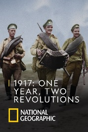 1917: One Year, Two Revolutions E1