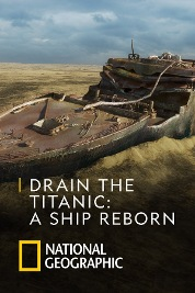 Drain the Titanic: A Ship Reborn
