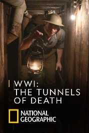 WWI: The Tunnels of Death