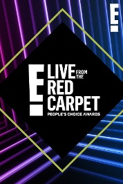 Live From The Red Carpet -The E! People's Choice Awards 2019