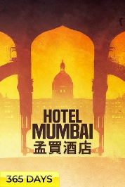 Hotel Mumbai (365 Days Viewing)