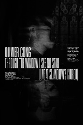 Oliver Cong: Through The Window I See No Star