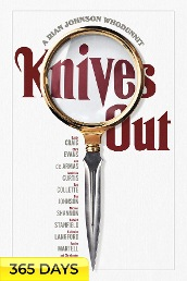Knives Out (365 Days Viewing)