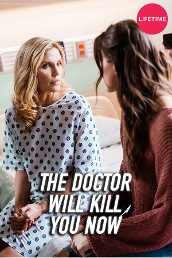 The Doctor Will Kill You Now
