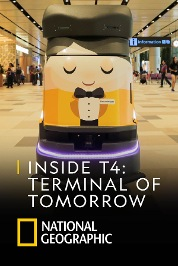 Inside T4: Terminal Of Tomorrow