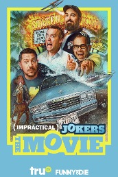 Impractical Jokers: The Movie