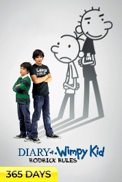 Diary Of a Wimpy Kid: Rodrick Rules (365 Days Viewing)