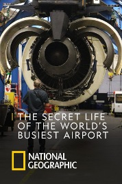 The Secret Life of the World's Busiest Airport